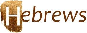 Lesson #25 - Book of Hebrews